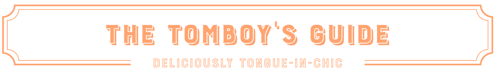 The Tomboy's Guide